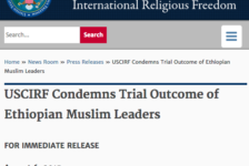 USCIRF Condemns Trial Outcome of Ethiopian Muslim Leaders